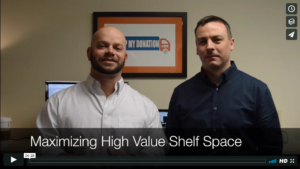 Maximizing Your High Value Shelf Space